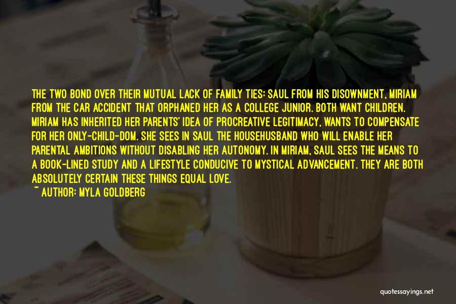 Myla Goldberg Quotes 599771