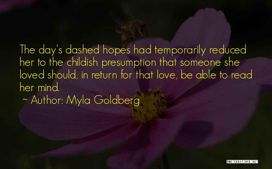 Myla Goldberg Quotes 955007