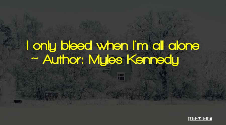 Myles Kennedy Quotes 2092776