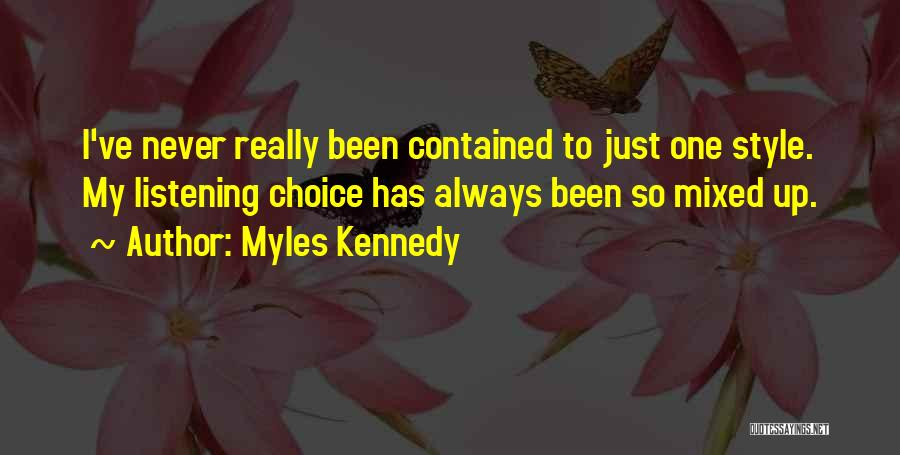 Myles Kennedy Quotes 2099140