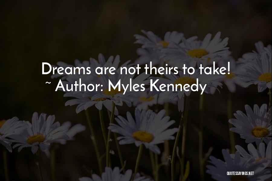 Myles Kennedy Quotes 384003