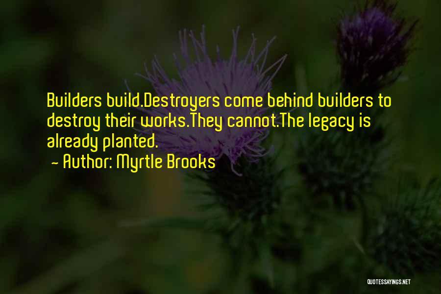 Myrtle Brooks Quotes 2090429