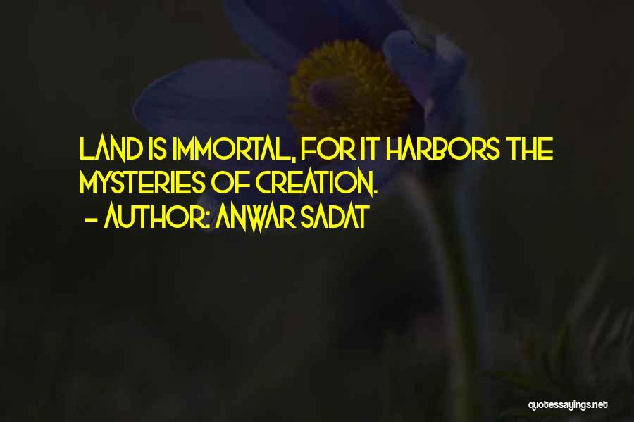 Mysteries Quotes By Anwar Sadat