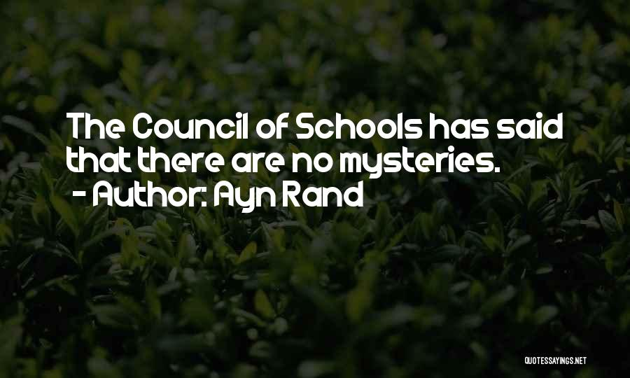Mysteries Quotes By Ayn Rand
