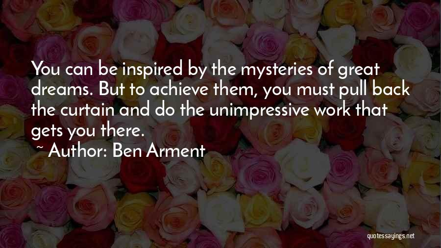 Mysteries Quotes By Ben Arment