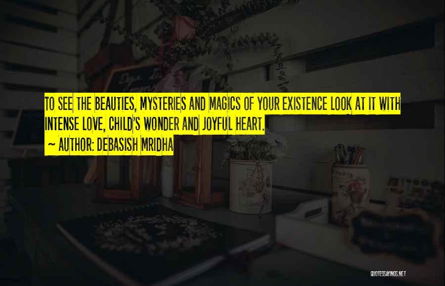 Mysteries Quotes By Debasish Mridha