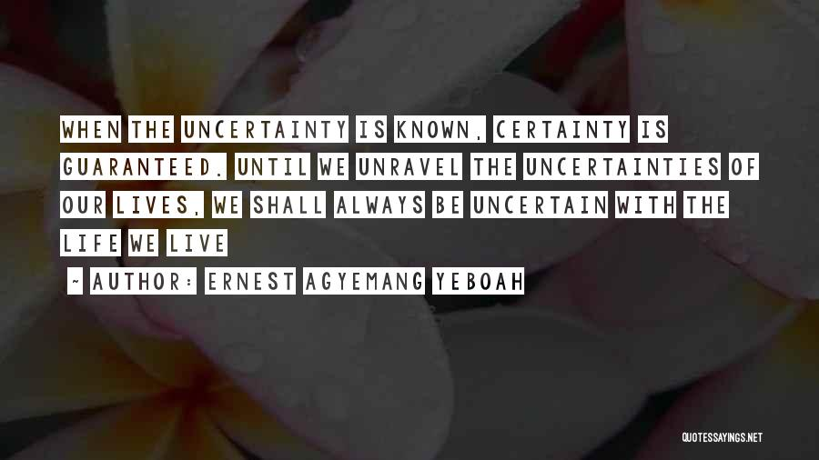 Mysteries Quotes By Ernest Agyemang Yeboah