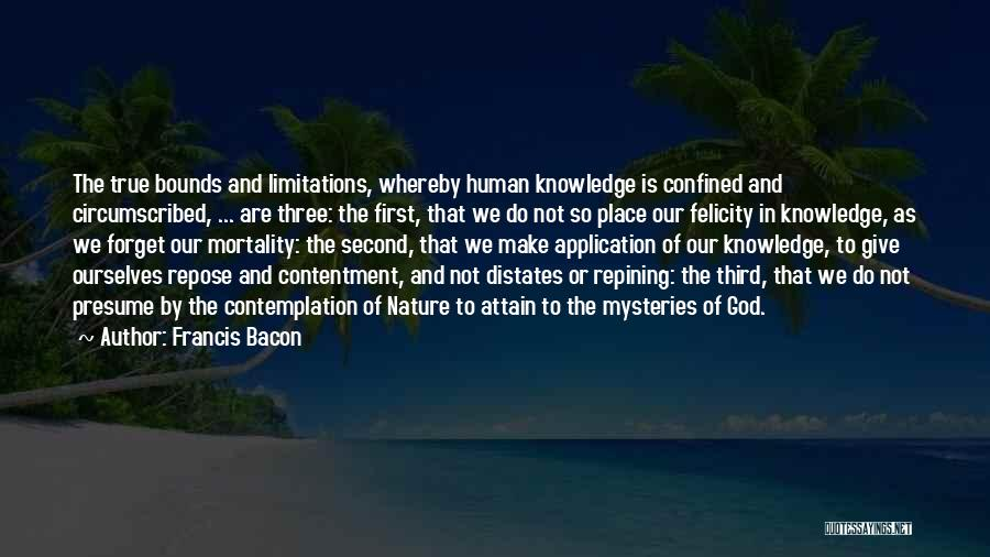 Mysteries Quotes By Francis Bacon