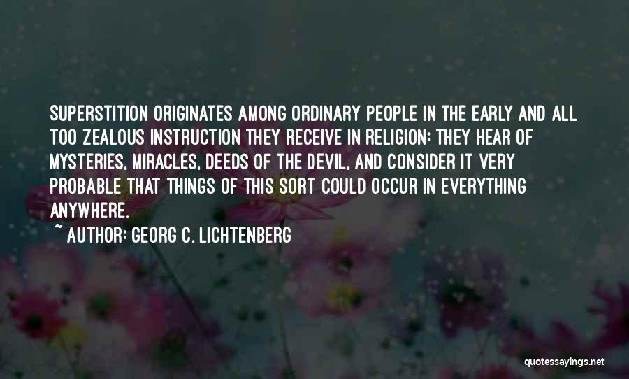 Mysteries Quotes By Georg C. Lichtenberg
