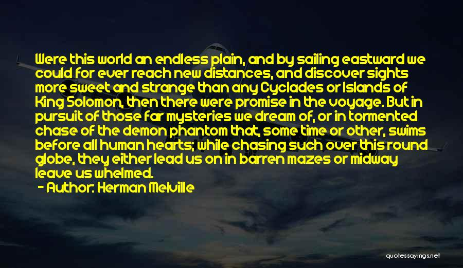Mysteries Quotes By Herman Melville