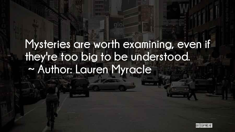 Mysteries Quotes By Lauren Myracle