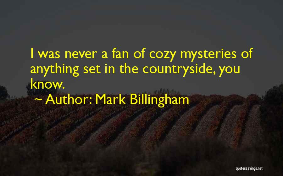 Mysteries Quotes By Mark Billingham