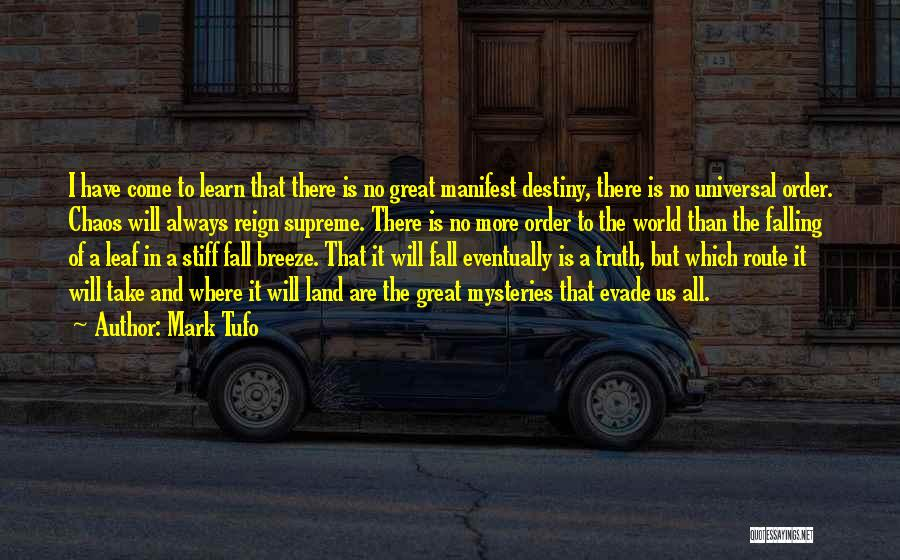 Mysteries Quotes By Mark Tufo