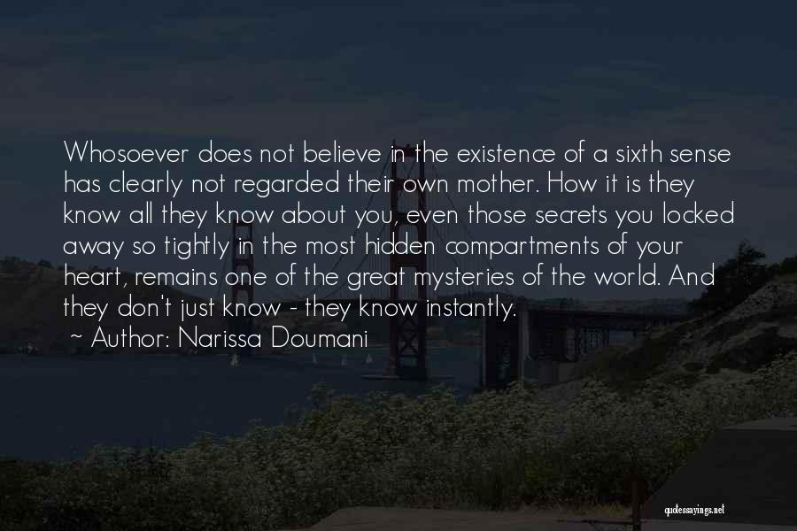 Mysteries Quotes By Narissa Doumani