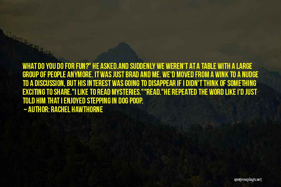 Mysteries Quotes By Rachel Hawthorne
