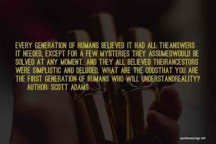 Mysteries Quotes By Scott Adams