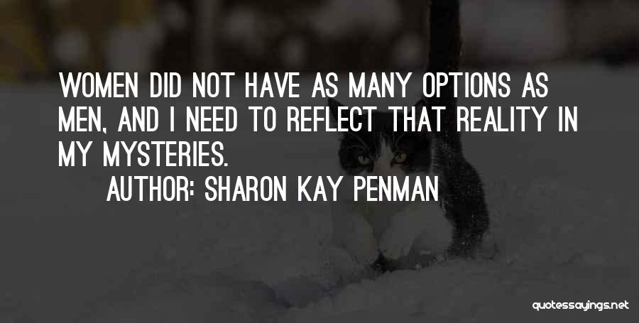 Mysteries Quotes By Sharon Kay Penman