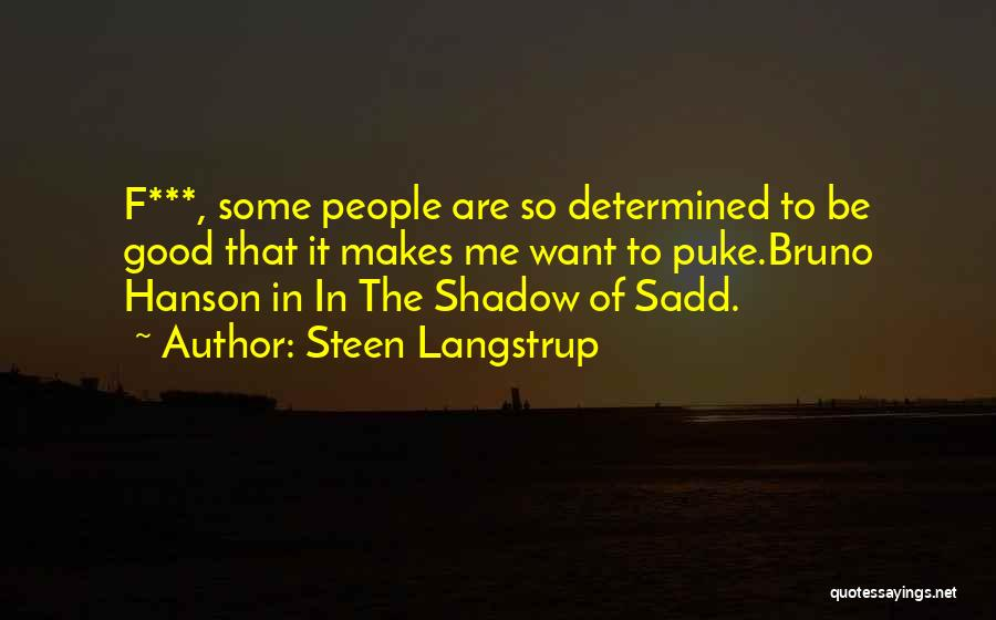 Mysteries Quotes By Steen Langstrup