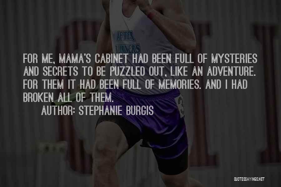 Mysteries Quotes By Stephanie Burgis