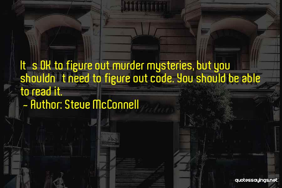 Mysteries Quotes By Steve McConnell