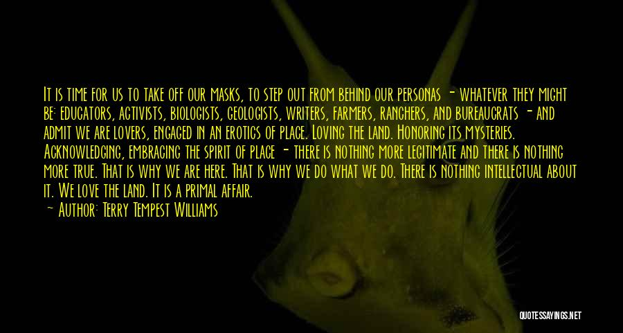 Mysteries Quotes By Terry Tempest Williams