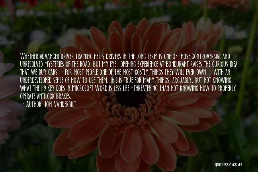 Mysteries Quotes By Tom Vanderbilt