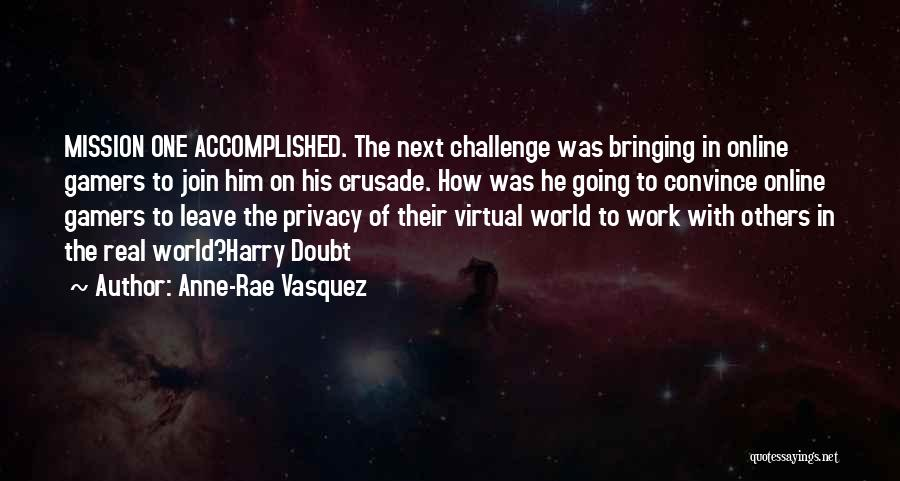 Mystery Thriller Quotes By Anne-Rae Vasquez