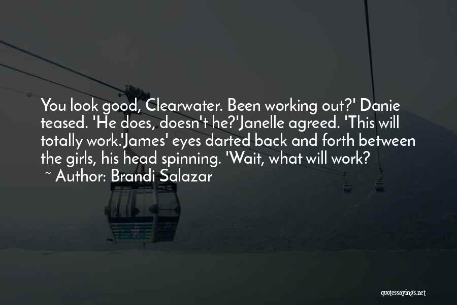 Mystery Thriller Quotes By Brandi Salazar