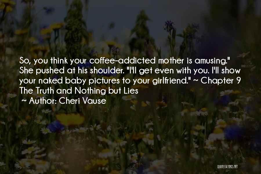 Mystery Thriller Quotes By Cheri Vause