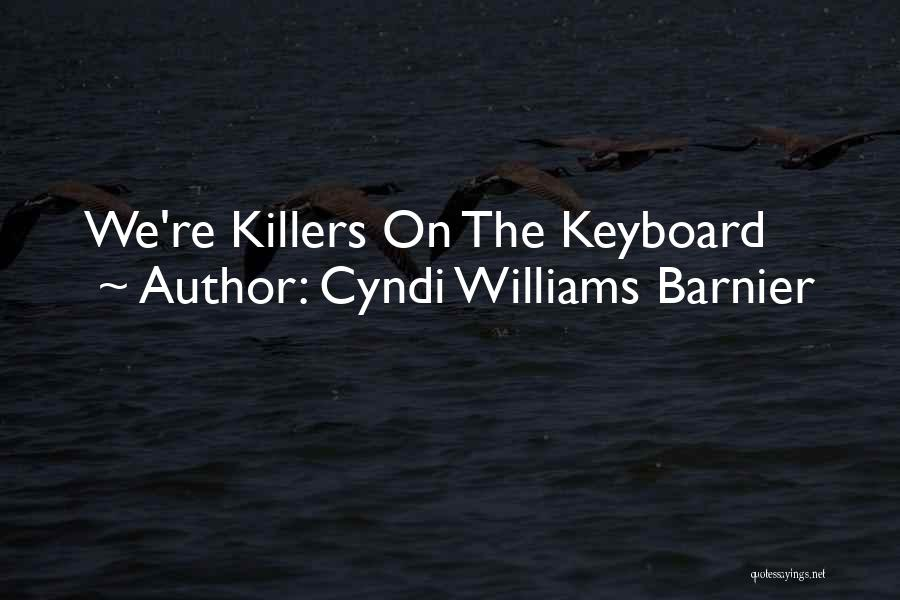 Mystery Thriller Quotes By Cyndi Williams Barnier