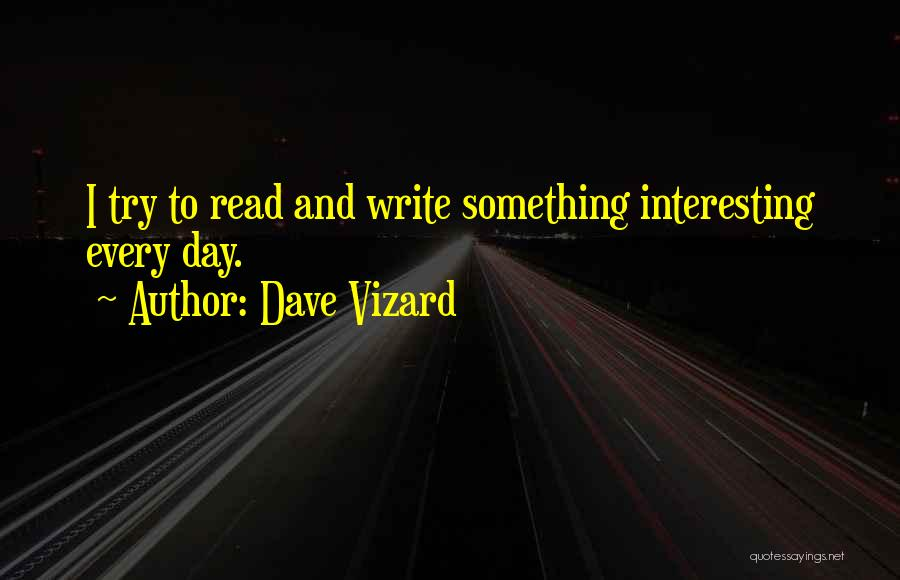 Mystery Thriller Quotes By Dave Vizard