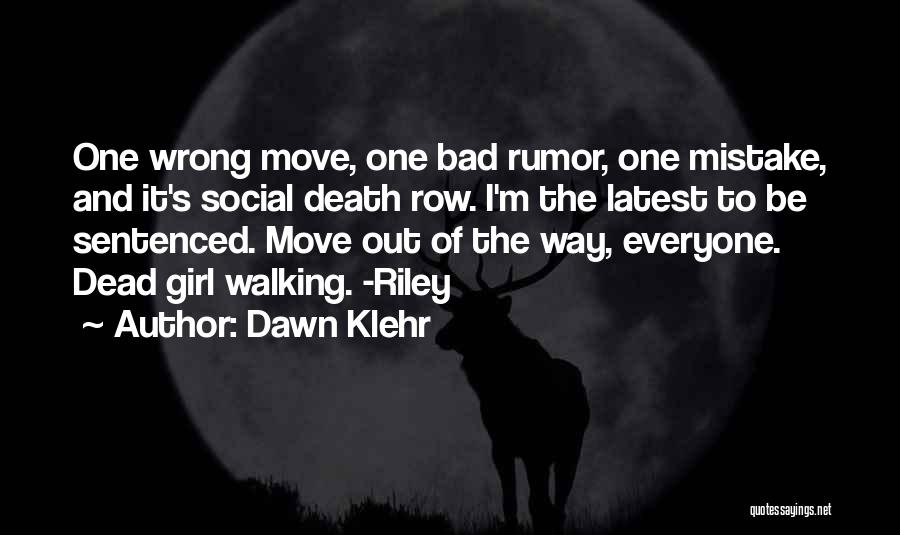 Mystery Thriller Quotes By Dawn Klehr