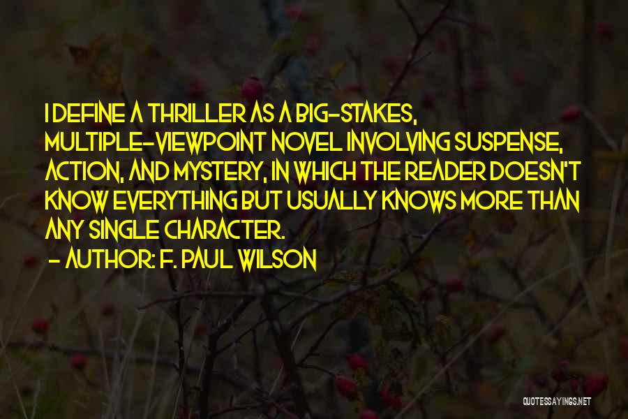 Mystery Thriller Quotes By F. Paul Wilson