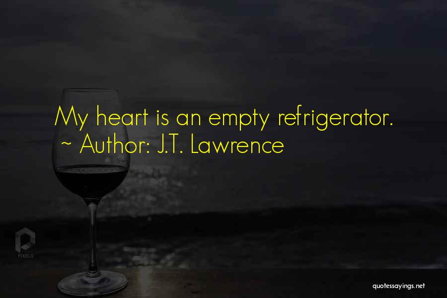 Mystery Thriller Quotes By J.T. Lawrence