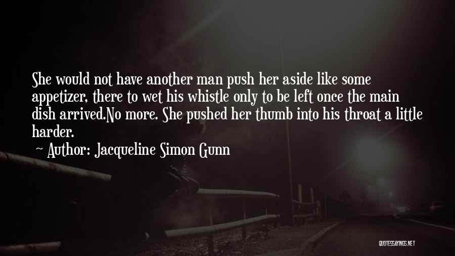 Mystery Thriller Quotes By Jacqueline Simon Gunn