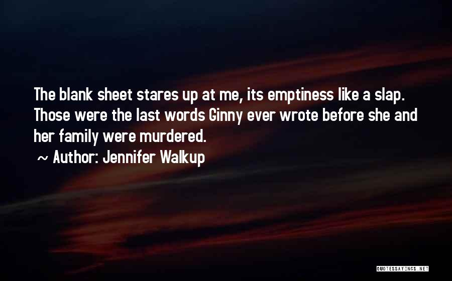 Mystery Thriller Quotes By Jennifer Walkup