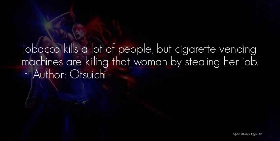 Mystery Thriller Quotes By Otsuichi