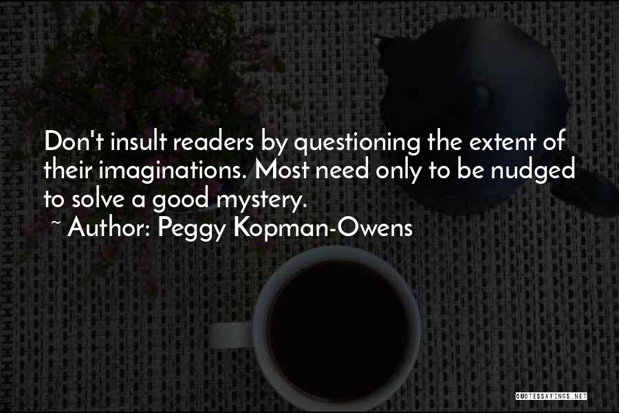 Mystery Thriller Quotes By Peggy Kopman-Owens