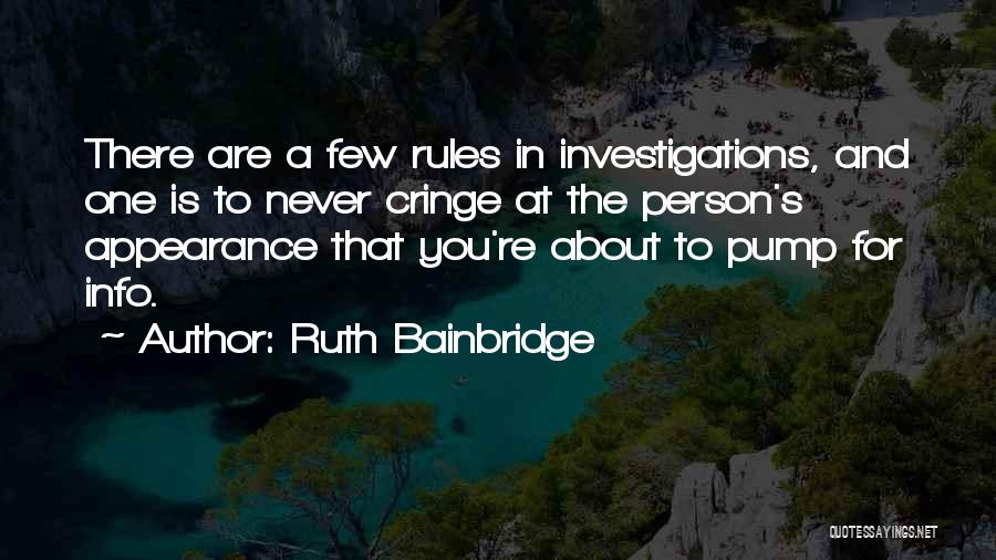 Mystery Thriller Quotes By Ruth Bainbridge