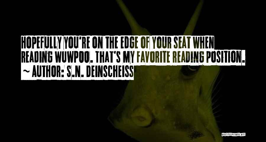 Mystery Thriller Quotes By S.N. Deinscheiss