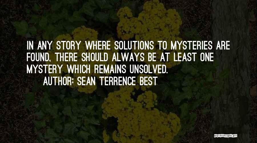 Mystery Thriller Quotes By Sean Terrence Best