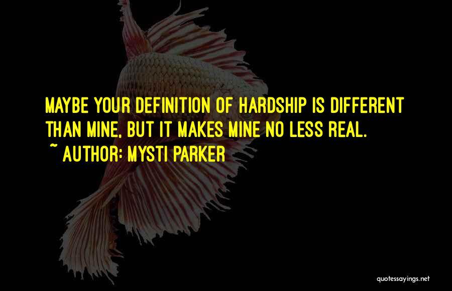 Mysti Parker Quotes 1462976