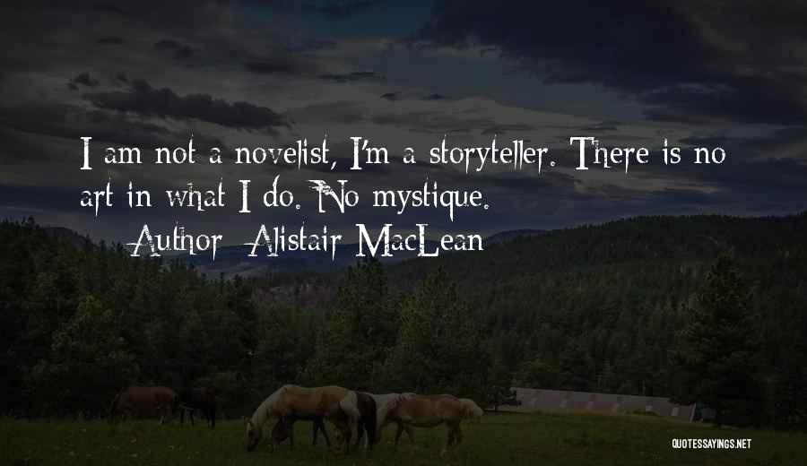 Mystique Quotes By Alistair MacLean