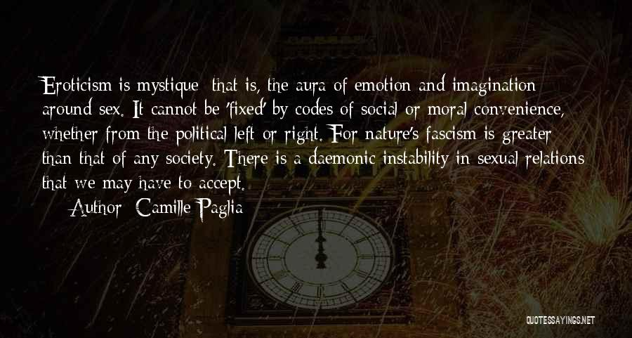 Mystique Quotes By Camille Paglia