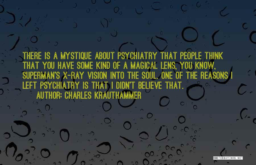 Mystique Quotes By Charles Krauthammer