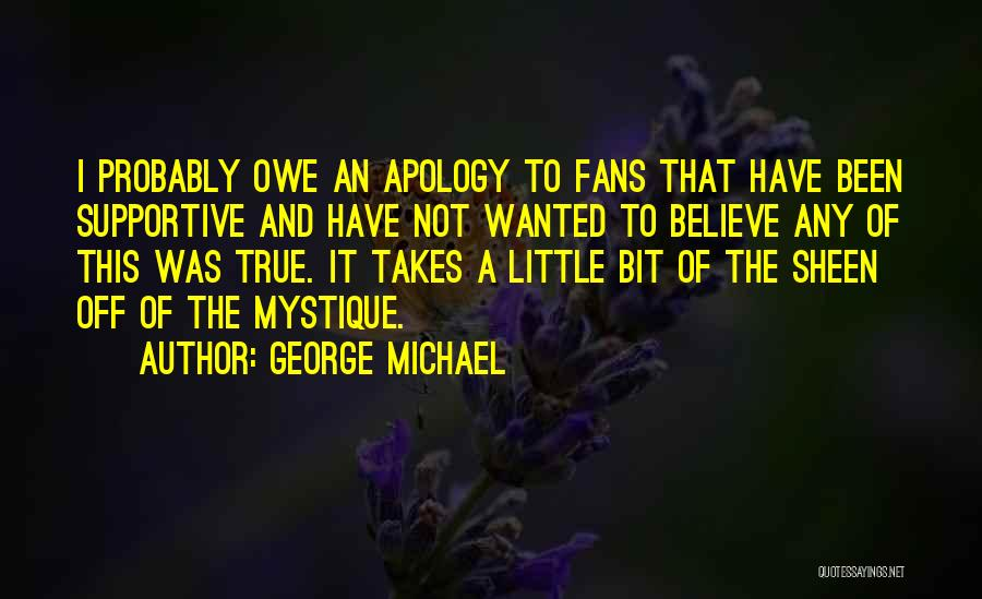 Mystique Quotes By George Michael