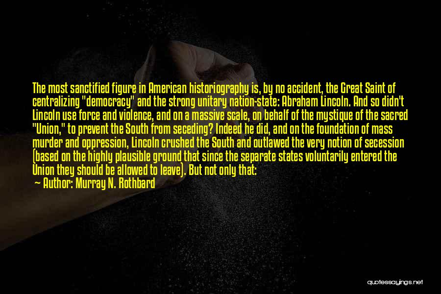 Mystique Quotes By Murray N. Rothbard
