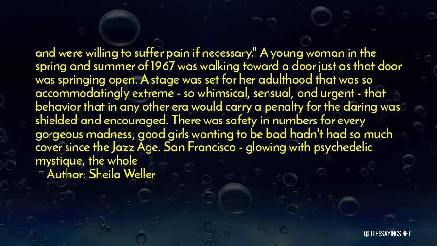 Mystique Quotes By Sheila Weller