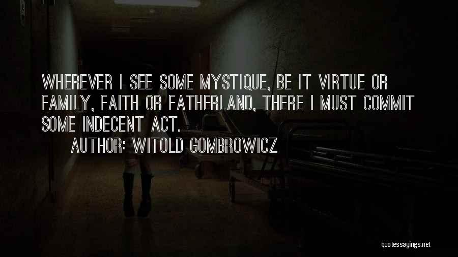 Mystique Quotes By Witold Gombrowicz