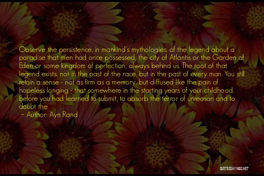 Mythologies Quotes By Ayn Rand